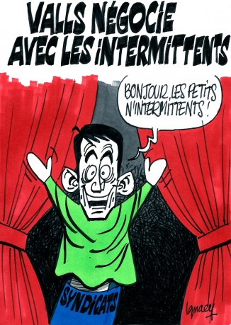 Ignace - Valls et les intermittents