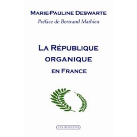 la-republique-organique-en-france-de-marie-pauline-deswarte-mpi
