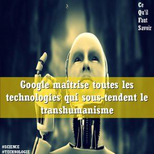 google_transhumanisme_technologies