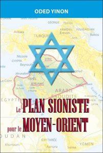 le-plan-sioniste-pour-le-moyen-orient
