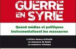 Guerre en Syrie : quand médias et politiques instrumentalisent les massacres (François Belliot)