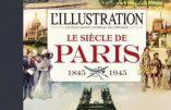 Le siècle de Paris (L'Illustration 1845-1945)