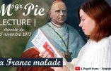 La France malade (homélie du Cardinal Pie lue par Virginie Vota)