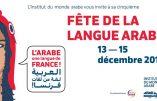 L'arabe, langue de France ? La nouvelle campagne de propagande