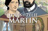 BD – Louis et Zélie Martin, plus dignes du Ciel que de la terre