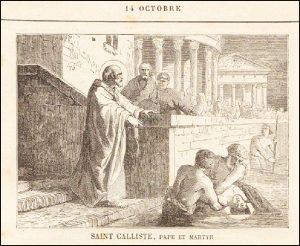 Mercredi 14 octobre 2020 –- Saint Calixte Ier, Pape et Martyr