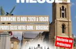 Nous voulons la Messe ! 15 novembre 2020 à 10h30 à Bergerac : Messe en plein air !