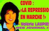 """Covid : """"la répression en marche !"""" (Valérie Laupies)"""