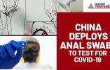 La Chine développe le test anal du Covid et accuse les catholiques chinois d'être à l'origine de l'épidémie !