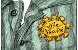 Non vaccinés et citoyens de seconde zone ?